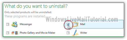 Check Windows Live Mail to uninstall it